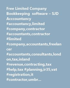 Free Limited Company Bookkeeping software – SJD Acccountancy #accountancy,limited #company,contractor #accountants,contractor #limited #company,accountants,freelancer #accountants,consultants,london,tax,inland #revenue,contracting,tax #help,tax #planning,ir35,vat #registration,it #contractor,umbrella #company,contractor #expenses,contractor #guides,case #studies,take #home #pay #calculator,company #formations…