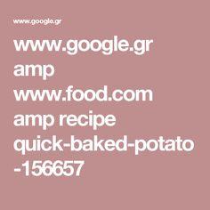 www.google.gr amp www.food.com amp recipe quick-baked-potato-156657