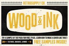 Wood & Ink   Wood Type Pack by RetroSupply Co. on @creativemarket