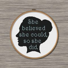 I love the silhouette Modern Cross Stitch Patterns, Counted Cross Stitch Patterns, Cross Stitch Designs, Cross Stitch Embroidery, Cross Stitch Quotes, Cross Stitch Love, She Believed She Could, Crossstitch, Cross Stitching