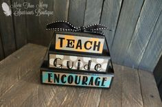 Teacher Gift | Teach, Guide, Encourage | Mini Wooden Blocks | Classroom Decor | Teacher Appreciation | Gifts Under 10 | End of the Year Gift