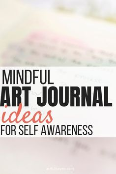 These mindful art journaling ideas will help you practice mindfulness, self-awareness and inspire you to be more artistic and creative. Journal Writing Prompts, Journal Quotes, Art Journals, Art Therapy Projects, Art Therapy Activities, Journal Themes, Journal Ideas, Art Therapy Directives, Creative Arts Therapy