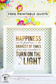 """Best Diy Crafts Ideas For Your Home Free Printable Quote from Harry Potter, """"Happiness can be found in the darkest of times if one only remembers to turn on the light"""" … can be used with Minc Machines to add foil. Free Printable Quotes, Printable Wall Art, Free Printables, Harry Potter Free, Harry Potter Quotes, Silhouette Cameo, Minc Machine, Harry Potter Printables, Polka Dot Chair"""