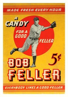 Bob Feller and candy Baseball Dugout, Baseball Players, Baseball Cards, Baseball Display, Baseball Signs, Baseball Stuff, Bob Feller, Sports Advertising, Playing For Keeps