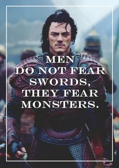 Vlad Dracul, Dracula Untold.    Source: The line of Durin would not be so easily broken.