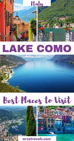 How to spend some wonderful places in Lake Como, Italy. Things to see and do.