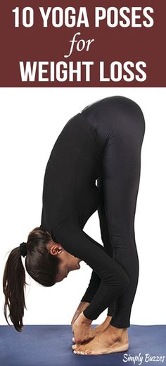 10 Yoga Poses That Not Only Makes You Flexible But It Also Helps You To Lose Weight And Keeps You Energetic And Healthy | Yoga Workouts For Weight Loss | http://www.simplybuzzes.com/yoga-poses-for-weight-loss/