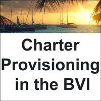 Charter Provisioning in the BVI -- where to order food online and have it delivered right to your boat