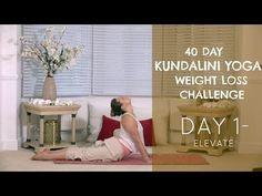 Day 1: Elevate - The 40 Day Kundalini Yoga Weight Loss Challenge w/ Mariya - YouTube