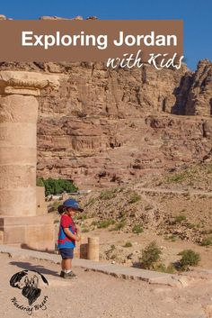 Exploring Jordan with Kids - Pinterest