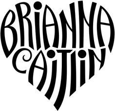 """Brianna"" & ""Caitlin"" Heart Design tattoo idea for baby's name"