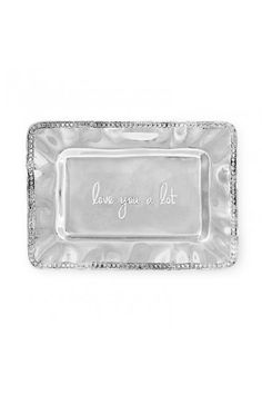 "Engraved with the slogan ""LOVE YOU A LOT"" this sweet mini tray is distinguished by its rich hand finished surface and practical size. Perfect on the dressing or bedside table on a coffee table as a decorative accent or on the desk as a daily reminder of your love.  Measures: 7.75"" W x 5.5"" H x 0.5"" D  Love You Tray by Beatriz Ball. Home & Gifts - Gifts For... - Gifts for her Montana"