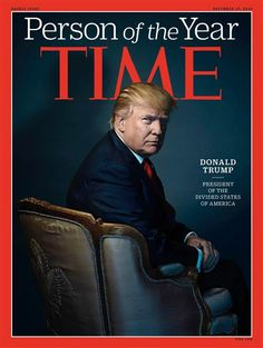 The billionaire real estate tycoon-turned-politician has been named TIME's Person of the Year for 2016.