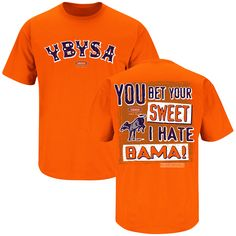 97c240f8 You bet your sweet ass I hate Bama'. Marilyn's Sport Shop · Auburn Funny T- shirts