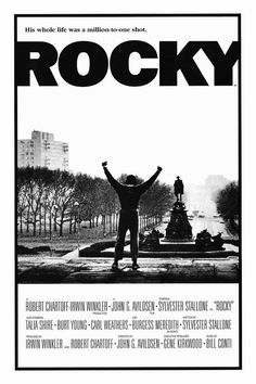 Rocky (1976) It doesn't seem possible that this movie was made that long ago. Coming in at #2 on my list of all time favorites. This movie continues to inspire and alter lives to this day, great flick.