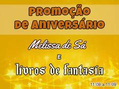 ALEGRIA DE VIVER E AMAR O QUE É BOM!!: [DIVULGAÇÃO D SORTEIOS] - Promoção de aniversário ...