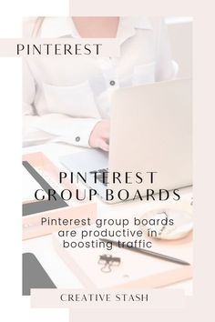 Pinterest group boards A direct source to drive traffic