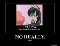 WTAF <<< I agree, that's NOT how you spell Kyoya.
