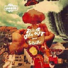 """Dig out your soul de Oasis. Álbum seleccionado en la guía musical """"Al ritmo de... rock!!!"""""""