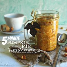 "5 Minute Pumpkin Pie ""Baked"" Oatmeal (In A Mug)"