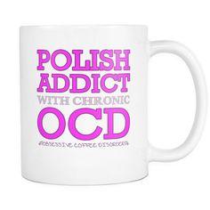 Polish Addict with OCD | Pretty Fierce White Coffee Mug