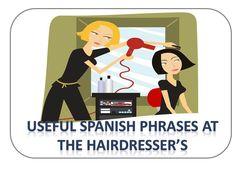 Spanish lesson 104: Useful Spanish phrases at the hairdresser's - Frases...