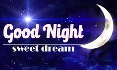 Free Best Quality Good Night Images Download , Good Night Wallpaper Free Download Good Nite Pics, Good Night Photos Hd, Good Morning Photos, Good Night Image, Morning Pictures, Good Nyt Images, Gud Ni8 Images, Love Images, Pictures Images