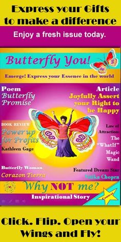 First and fresh issue of Butterfly You! Magazine. Enjoy this fa-bu-lous digital magazine and find inspiration, tools and empowerment to express your gifts in the world and make a difference. Go to: http://mariamar.com/butterflyU/