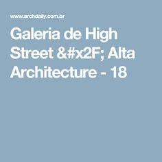 Galeria de High Street / Alta Architecture - 18