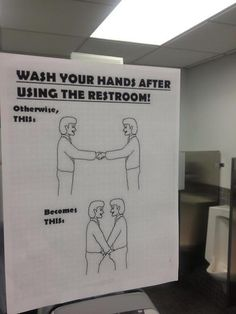 Check out: Funny Memes - Wash your hands. One of our funny daily memes selection. We add new funny memes everyday! Bookmark us today and enjoy some slapstick entertainment! Funny Signs, Funny Memes, Jokes, Bathroom Signs, Funny Bathroom, Men's Bathroom, Bathrooms, School Bathroom, Bathroom Ideas