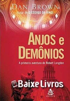 Download do LivroAnjos e DemôniosporDan Brownem PDF, EPUB e MOBI.Antes de decifrar 'O Código Da Vinci', Robert Langdon, o famoso professor de simbologi