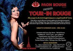 Sabato 12 marzo 2016 alle 20.45 appuntamento con TOUR - IN ROUGE: visita guidata agli ex quartieri a luci rosse di Torino. Il tour è liberamente ispirato al libro 'Bord... http://www.360-gradi.it/eventi/