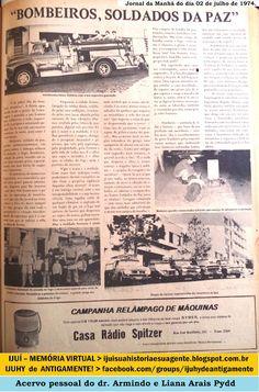 """IJUÍ - RS - Memória Virtual: """"Bombeiros de Ijuí, soldados da paz"""", em 1974."""