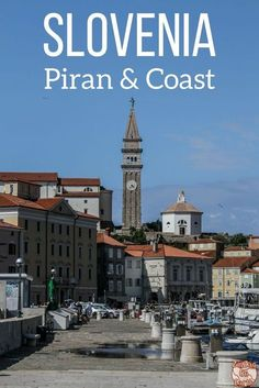 Slovenia Travel - Discover all the things to do in Piran on the Slovenia Coast - beautiful fortified city on a small peninsula | #Slovenia #Ifeelslovenia | Things to do in Slovenia | Slovenia itinerary | Slovenia road trip