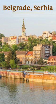 Belgrade, Serbia - Best City in Europe?
