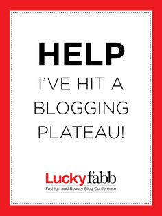 "Re-pin to vote for ""Help! I've Hit a Blogging Plateau!"" as the next #luckyfabb reader's choice panel! FABB returns to New York on October 24 & 25."
