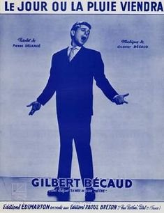 Partition Gilbert BECAUD Le jour ou la pluie viendra Venus, Gilbert Bécaud, Partition Piano, Chant, Movies, Movie Posters, Guitar Chords, Rain, D Day