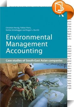 Environmental Management Accounting    ::  <P>Sustainable development will not happen without substantial contributions from and leading roles of companies and business organizations. This requires the provision of adequate information on corporate social and ecological impacts and performance. For the last decade, progress has been made in developing and adapting accounting mechanisms to these needs but significant work is still needed to tackle the problems associated with convention...