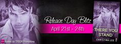 Release Day Blitz ~ Review & Giveaway ~ There You Stand (Between Breaths #5) by Christina Lee