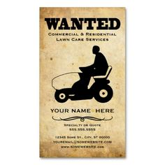 wanted : lawn care services business card. This is a fully customizable business card and available on several paper types for your needs. You can upload your own image or use the image as is. Just click this template to get started!