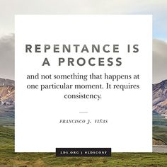 How to Repent: 6 Quotes From LDS Leaders to Help You Change for the Better