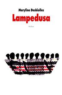 LAMPEDUSA de Maryline Desbiolles (l'école des loisirs) - 12 años y +