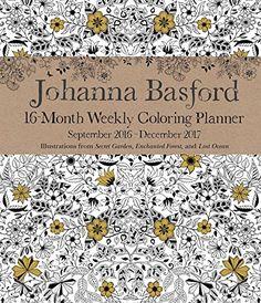 Johanna Basford 2016-2017 16-Month Coloring Weekly Planne... http://www.amazon.com/dp/1449478794/ref=cm_sw_r_pi_dp_zofsxb0CZ1EQ5