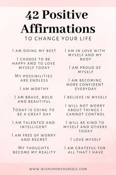 Change your life with these 42 affirmations. Affirmations will help you become the person you are destined to be. Change your life with these 42 affirmations. Affirmations will help you become the person you are destined to be. Daily Positive Affirmations, Positive Affirmations Quotes, Affirmation Quotes, Positive Mantras, Affirmations For Women, Healing Affirmations, Positive Life, Positive Self Talk, Money Affirmations