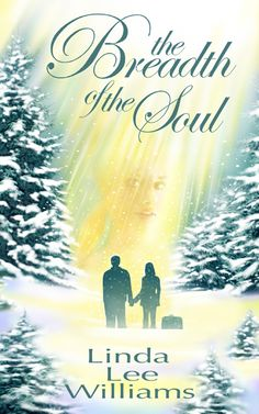 Holiday Romance Novella: The Breadth of the Soul