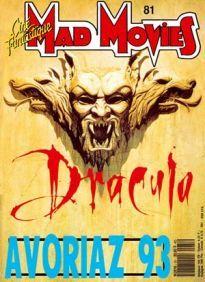 Mad Movies n°081, janvier 1993. LES FILMS : Dracula. Brain Dead. Candyman. Hellraiser 3. Evil Dead 3 Avoriaz 1993.
