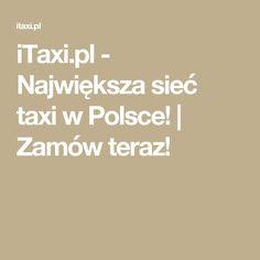 iTaxi.pl - Największa sieć taxi w Polsce! | Zamów teraz!