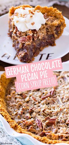 This German Chocolate Pecan Pie combines the classic pecan pie recipe (made without corn syrup) with the amazing flavors of German chocolate! This German Chocolate Pecan Pie is made in a homemade graham cracker crust, and German Chocolate Pies, Easy Chocolate Pie, Chocolate Pie Recipes, Chocolate Desserts, Chocolate Pecan Pie Recipe Without Corn Syrup, Pecan Pies, Pecan Pie Filling, Pecan Cake, Anta