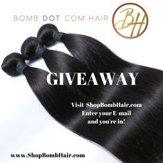 Its Giveaway time! Were celebrating our grand opening in August by giving away some FREE Bomb Dot Com Hair!  Visit our website: www.ShopBombHair.com Enter your email and you`re in! Bomb Hair, Hair Giveaway, Hair Bundles, free hair, bundles, bundle deals, virgin hair, raw hair, indian hair, hair weave, exotic hair, hair styles, hair color, lace wigs, frontals, frontal, hair extensions, extensions, sewin, sewin weave, hair killa, bomb hair, closure, lace closure, bleached knots, hair stylist