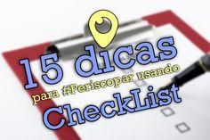 15 dicas para periscopar usando o checklist e o mapa mental - Periscope Brasil
